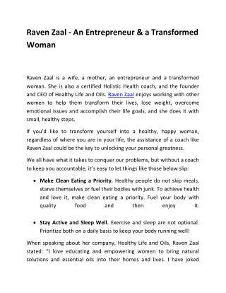 Raven Zaal - An Entrepreneur & a Transformed Woman