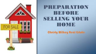 Preparation Before Selling Your Home