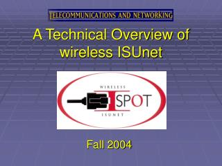 A Technical Overview of wireless ISUnet