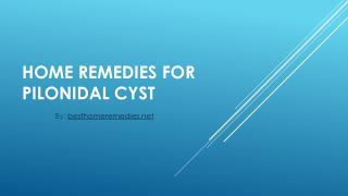 Home remedies for pilonidal cyst