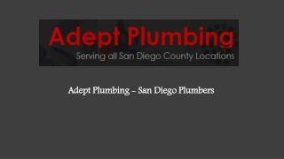 http://www.adeptplumbingsandiego.com/