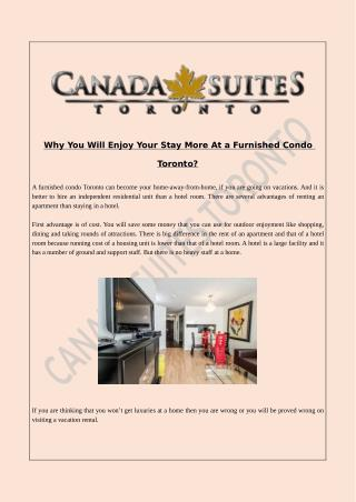 Why You Will Enjoy Your Stay More At a Furnished Condo Toronto?
