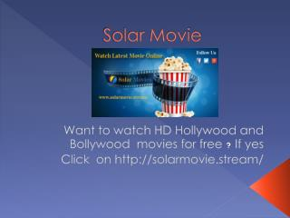 Solar Movie watch Latest Movies for free online