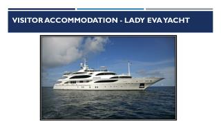 Lady Eva Yacht | About Lady Eva Yacht | Lady Eva Yacht Profile
