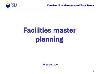 Facilities master planning