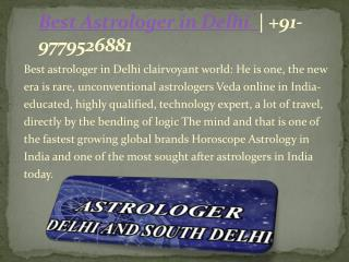Best Astrologer in Delhi |  91-9779526881