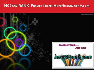 HCS 587 RANK  Future Starts Here/hcs587rank.com