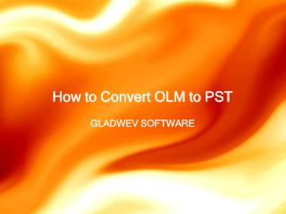 Expot OLM File to PST File Converter