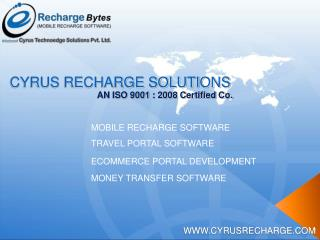 Cyrus Recharge Solutions - Mobile Recharge Software Company