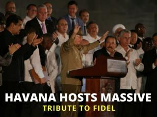 Havana hosts massive tribute to Fidel