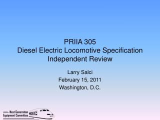 PRIIA 305  Diesel Electric Locomotive Specification Independent Review