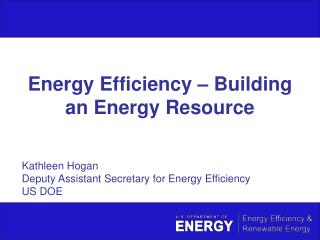 Energy Efficiency   Building an Energy Resource