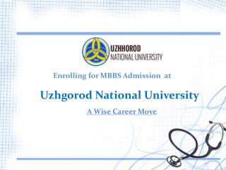 Enrolling for MBBS Admission at Uzhgorod National University