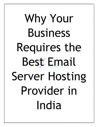 Why Your Business Requires the Best Email Server Hosting Provider in India