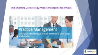 Dermatology Practice Management
