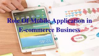 Role Of Mobile Application In E-commerce Business