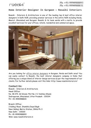 Home Interior Designer In Gurgaon – Resaiki Interiors