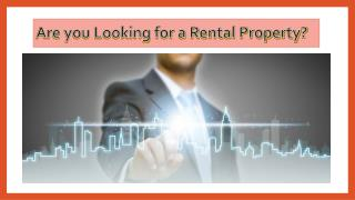 Are you Looking for a Rental Property?