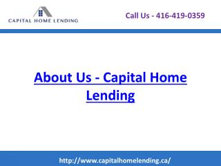 About Capital Home Lending | Best Mortgage Brokers Canada
