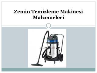 Zemin Temizleme Makinesi Malzemeleri