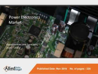 Power Electronics Market to Reach $25 Billion, Globally by 2022