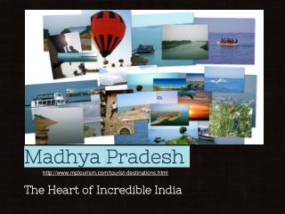 MP Tourism The Ineradicable India