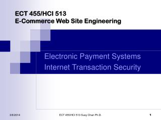 ECT 455/HCI 513  E-Commerce Web Site Engineering