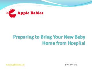 Preparing to Bring Your New Baby Home from Hospital-Apple Babies