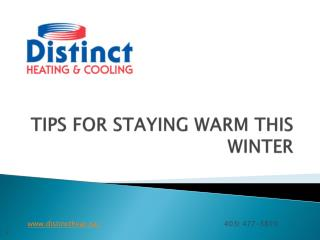 TIPS FOR STAYING WARM THIS WINTER- Distincthvac
