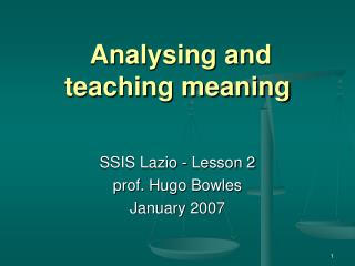 Analysing and teaching meaning