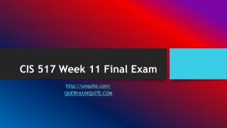 CIS 517 Week 11 Final Exam