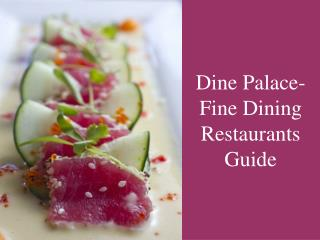 Dine Palace- Fine Dining restaurant Guide