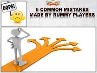 Indian Rummy Online: 6 common mistakes made by rummy players