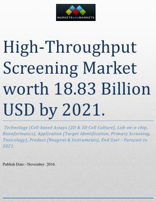 High-Throughput Screening Market worth 18.83 Billion USD by 2021