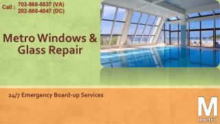 Are you looking for a Glass Repair Service?