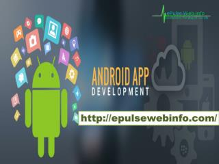 epulsewebinfo.com- Android Apps Services- Mobile Web Application Development- Best seo companies in amritsar