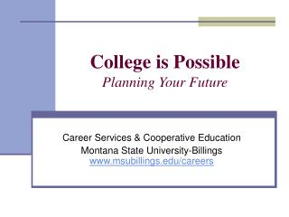 College is Possible Planning Your Future