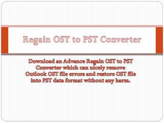 Regain OST to PST Converter