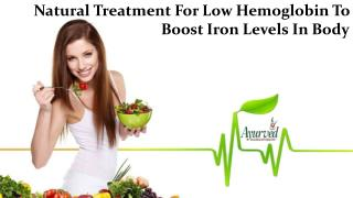 Natural Treatment For Low Hemoglobin To Boost Iron Levels In Body