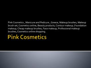 Pink Cosmetics,Manicure and Pedicure