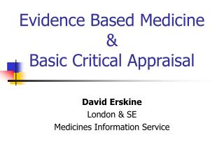 Evidence Based Medicine & Basic Critical Appraisal