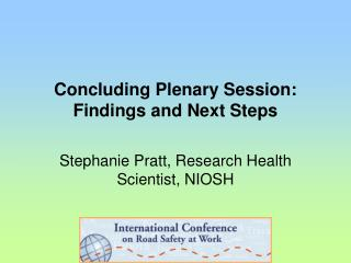 Concluding Plenary Session: Findings and Next Steps