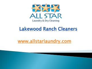 Lakewood Ranch Cleaners - www.allstarlaundry.com