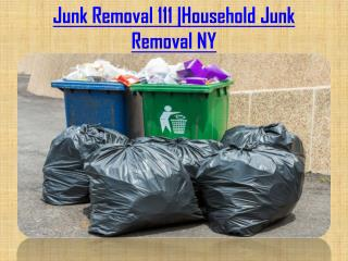 Online Household Junk removal Ny at affordable cost..!!