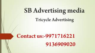 Tricycle Advertising services,@9136909020