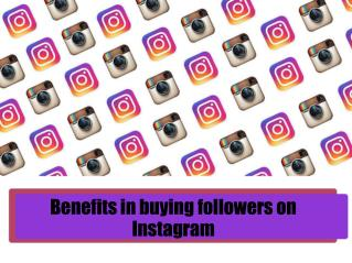 Benefits in buying followers on Instagram