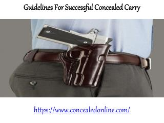 Concealed Online-Guidelines For Successful Concealed Carry