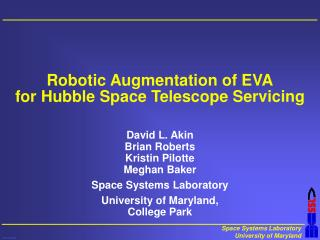 Robotic Augmentation of EVA for Hubble Space Telescope Servicing