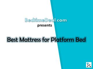Best Mattress for Platform Beds