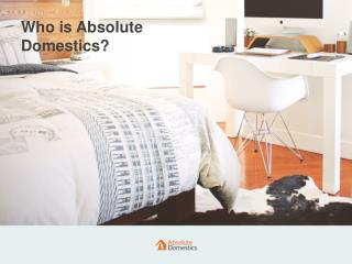 Absolute Domestics | Trusted Home Cleaning Services
